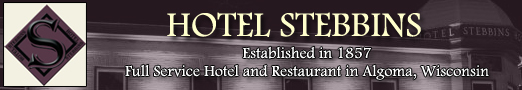 Hotel Stebbins Algoma Wisconsin